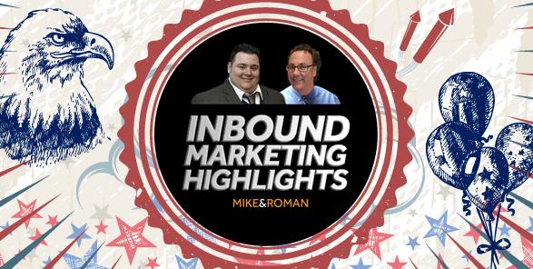 Inbound Marketing Highlights- July Fourth