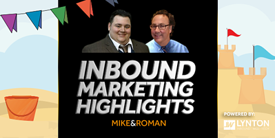 Inbound Marketing Highlights - Content Anxiety and Selfie Protection