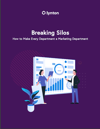 Breaking Silos How to Make Every Department a Marketing Department