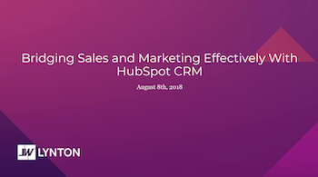 Bridging Sales and Marketing Effectively with HubSpot CRM